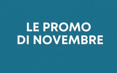 Le promo di novembre